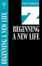 Beginning a New Life: Book 2 (Studies in Christian Living) - Acceptable  -