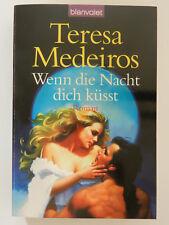 Teresa Medeiros Wenn die Nacht dich küsst Historischer Liebesroman Blanvalet