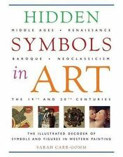 Hidden Symbols in Art: The Illustrated Decoder of Symbols and Figures in Western