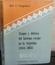Ataque y Defensa Del Laicismo escolar en la Argentina  (1884-1963)