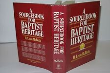 H Leon McBeth A Sourcebook For Baptist Heritage 1st Edition 1990