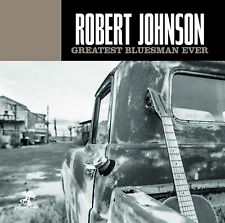CD Robert Johnson Greatest Bluesman Ever