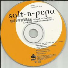 SALT N PEPA None of your Business w/ 3 MIXES & CLEAN PROMO DJ CD Single 1994