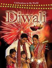 Diwali (Celebrations in My World)