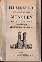 Josef Weiss: Führer durch das alte und neue München 1925 dt. Verkehrsausstellung