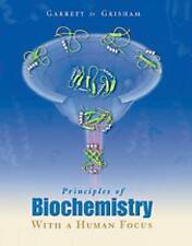 NEW Principles of Biochemistry With a Human Focus by Reginald H. Garrett