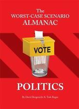 The Worst-Case Scenario Almanac, Politics; 2008 Paperback, Borgenicht & T. Regan