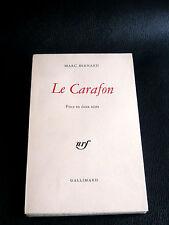 Marc Bernard LE CARAFON Pièce THÉÂTRE nrf EO N°  Goncourt Nîmes Gard Interallié