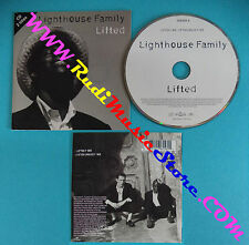 CD Singolo Lighthouse Family Lifted 576156-2 UK 1996 CARDSLEEVE no mc lp(S27)