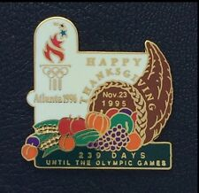 Olympic Pin Badge~Countdown~1996 Atlanta~239 DAYS Until Games~Happy Thanksgiving