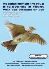 Vogelstimmen im Flug von Claude Chappuis, Karl-Heinz Dingler und Hans-Heiner Bergmann (2014)