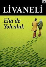 """ Zulfu Livaneli-ELIA ILE YOLCULUK ""  Turkce Kitap 2017  Registered Mail"