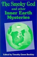 Smoky God and Other Inner Earth Mysteries Paperback 1996