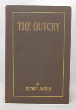 Henry James SIGNED & Inscribed - The Outcry - First Edition 1911