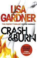 LISA GARDNER ___ CRASH & BURN  ___ BRAND NEW __ FREEPOST UK