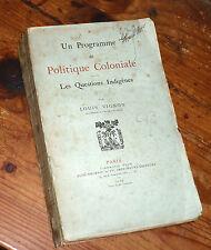 un programme de politique coloniale les questions indigènes 1919 Vignon