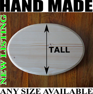 OVAL Plain Wooden Plaque Door Sign Blank Home Decoration ANY SIZE POSSIBLE O2