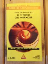 John Dickson Carr - Il terrore che mormora (classici del giallo mondadori 873)