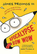 Apocalypse Bow Wow,Proimos III, James,New Book mon0000093266