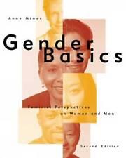 NEW Gender Basics: Feminist Perspectives on Women and Men by Anne Minas
