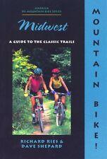 Mountain Bike! Midwest, 2nd (America by Mountain B