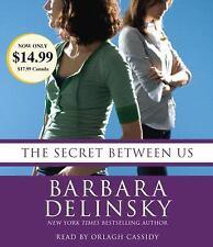 The Secret Between Us by Barbara Delinsky (2010, CD, Abridged)
