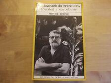 L'almanach du crime 1984 L'année du roman policier illustré par Bruno de Mones