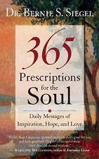 Very Good, 365 Prescriptions for the Soul: Daily Messages of Inspiration, Hope,