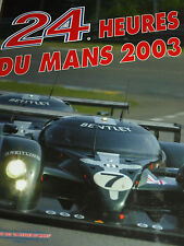 24 HOURS HEURES DU MANS OFFICIAL YEARBOOK ACO 2003 BENTLEY SPEED 8 AUDI R8 NEW