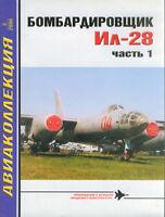 AKL-200605 AviaCollection 2006/5 Ilyushin Il-28 story. Part 1