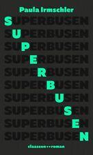 Superbusen - Paula Irmschler -  9783546100014