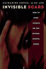 Invisible Scars: How to Stop, Change or End Psychological Abuse-ExLibrary