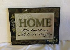 HOME SIGN  Bless Our Home with Love & Laughter Plaque Home Decor Wall Sign USED