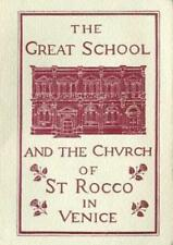 The Great school and the Church of st. Rocco in Venice.