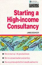 Starting a High-income Consultancy (Financial Times Series),Essinger