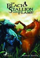 THE BLACK STALLION AND FLAME - FARLEY, WALTER - NEW PAPERBACK BOOK