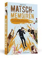 Matsch-Memoiren von Simone Bauer (2013, Taschenbuch)