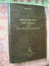 Louis Pascal : Bibliographie du Velay et de la Haute-Loire, Laffitte 1980