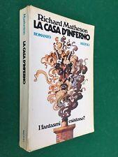 Richard MATHESON - LA CASA D'INFERNO , 1° Ed Rizzoli (1974) Libro dell' OCCULTO