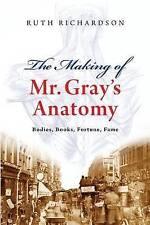 The Making of Mr Grays Anatomy