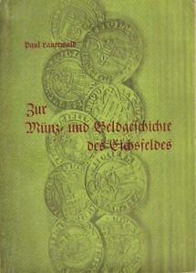 Chronik == Zur Münz- und Geldgeschichte des Eichsfeldes, Sonderausgabe Eichsfeld