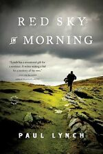 RED SKY IN MORNING_NEW PB 1ST ED 2014_IRELAND_USA_HISTORICAL_PAUL LYNCH_FREE S/H