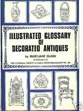 Illustrated Glossary of Decorated Antiques (Clark)
