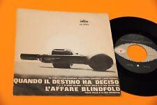 "TULLIO GALLO 4+4 NORA ORLANDI 7"" DAL FILM L'AFFARE BLINDFOLD ORIG ITALY 1965 NM"
