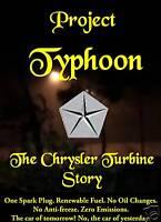 Project Typhoon : The Chrysler Turbine Story