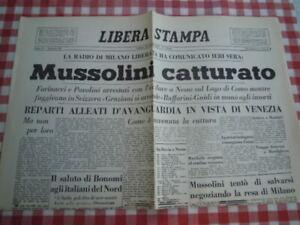 FOGLIO GIORNALE LIBERA STAMPA REPLICA 28 APRILE 1945 CATTURA MUSSOLINI - ALTRI