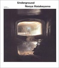 Naoya Hatakeyama Photo Book UNDERGROUND 2000 JAPAN very good in English