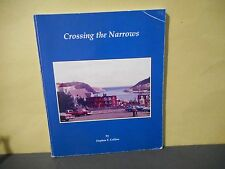 Crossing the Narrows