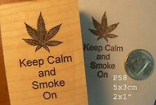 P58 Keep calm and smoke on rubber stamp