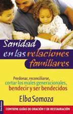 Sanidad en las relaciones familiares (Spanish Edition)